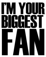 2013-04-023_im_your_biggest_fan
