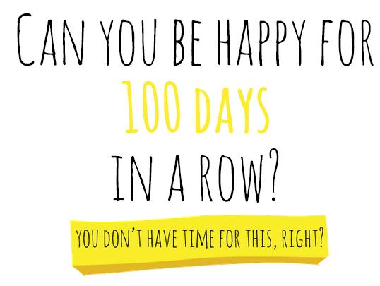 Challenge | 100 happy days!