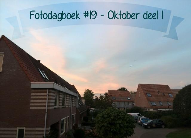 Fotodagboek #19| Oktober 2014 deel 1